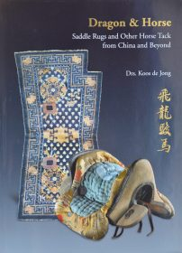 Dragon and Horse – Saddle Rugs and Other Horse Tack from China and Beyond