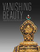 Vanishing Beauty – Asian Jewelry and Ritual Objects from the Barbara and David Kipper Collection