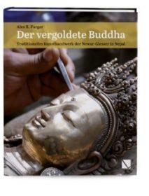 Der vergoldete Buddha – Traditionelles Kunsthandwerk der Newar-Giesser in Nepal