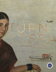 Turn of the Sea – Art from the Eastern Trade Routes