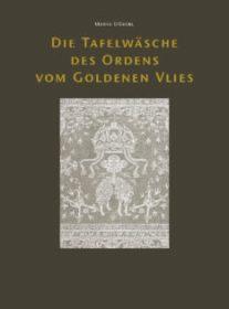 Die Tafelwäsche des Ordens vom Goldenen Vlies