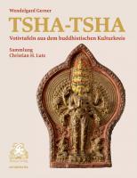 Tsha-Tsha – Votivtafeln aus dem tibetischen Kulturkreis – Sammlung Christian Lutz
