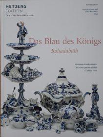 Das Blau des Königs – Meissener Zwiebelmuster in seiner ganzen Vielfalt (1730 bis 1888)