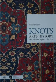 Knots – Art & History – The Berlin Carpet Collection