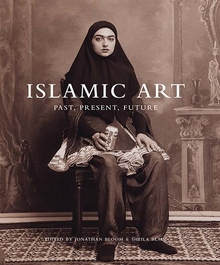 Islamic Art – Past, Present, Future