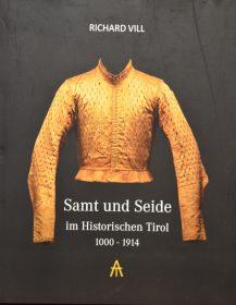Samt und Seide im Historischen Tirol, 1000-1914