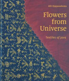 Flowers from Universe – Textiles of Java