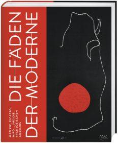 Die Fäden der Moderne – Matisse, Picasso, Miró … und die französischen Gobelins