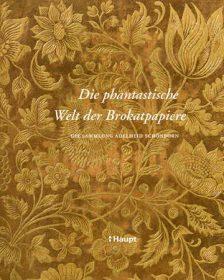 Die phantastische Welt der Brokatpapiere – Die Sammlung Adelheid Schönborn